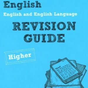 By Mr David Grant Revise AQA: GCSE English and English Language Revision Guide Higher (REVISE AQA English) (1st Edition)