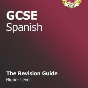 By Richard Parsons GCSE Spanish Revision Guide - Higher by Parsons, Richard ( Author ) ON Sep-01-2009, Paperback