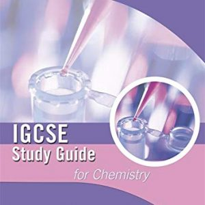 Cambridge IGCSE Study Guide for Chemistry (IGCSE Study Guides)