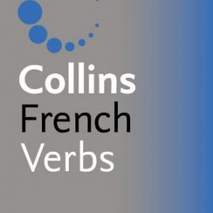 Collins Gem French Verbs (Collins Gem)