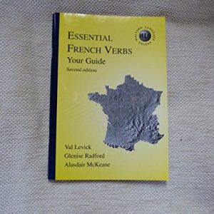 Essential French Verbs - Your Guide (Malvern language guides)