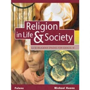 GCSE Religious Studies: Religion in Life & Society Student Book for Edexcel/A by Keene, Michael ( Author ) ON Aug-31-2002, Paperback