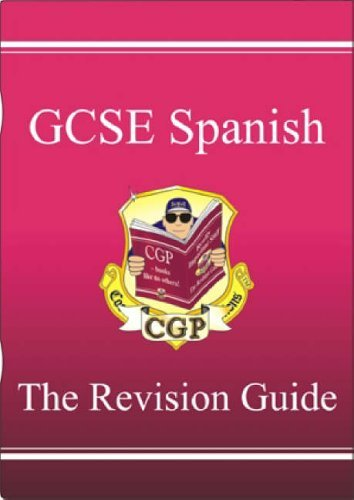 GCSE Spanish Revision Guide by CGP Books (2001-06-29)