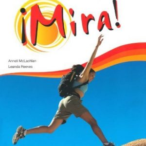 Mira AQA GCSE Spanish Higher Student Book by Reeves, Leanda, Mclachlan, Ms Anneli (May 19, 2009) Paperback
