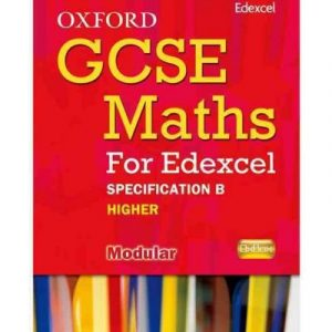 [ OXFORD GCSE MATHS FOR EDEXCEL: SPECIFICATION B STUDENT BOOK HIGHER (B-D) ] By Mullarkey, Peter ( AUTHOR ) Jan-2010[ Paperback ]