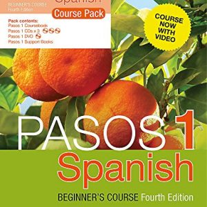 Pasos 1 Spanish Beginner's Course (Fourth Edition): Course Pack