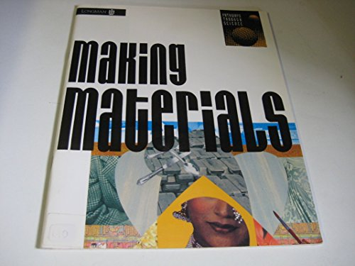 Pathways Through Science: Making Materials (Nuffield Modular Science)