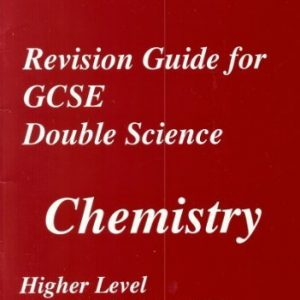 REVISION GUIDE FOR GCSE DOUBLE SCIENCE: CHEMISTRY.