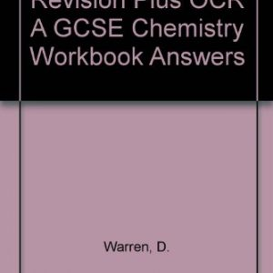 Revision Plus OCR A GCSE Chemistry Workbook Answers
