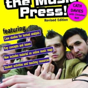 Teaching the Music Press - Revised Edition: A Teacher's Guide & Classroom Resources (Aqa Gcse Media Studies)