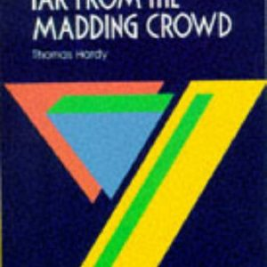 York Notes. Thomas Hardy. Far From The Madding Crowd