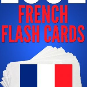 1001 French Flash Cards : French Vocabulary Builder