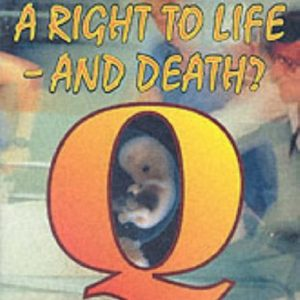 A Right to Life - and Death? (Moral dilemmas)