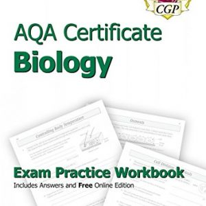 AQA Certificate Biology Exam Practice Workbook (with answers & online edition)