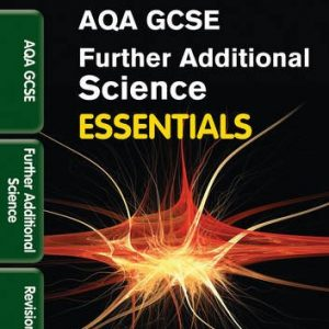 AQA Further Additional Science: Revision Guide (Collins Gcse Essentials)