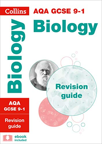 AQA GCSE 9-1 Biology Revision Guide: For the 2020 Autumn & 2021 Summer Exams (Collins GCSE Grade 9-1 Revision)