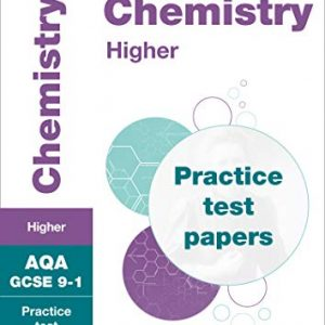 AQA GCSE 9-1 Chemistry Higher Practice Test Papers: Shrink-wrapped school pack (Collins GCSE 9-1 Revision)