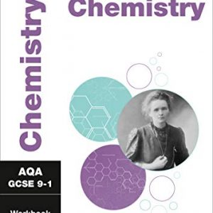 AQA GCSE 9-1 Chemistry Workbook: For the 2020 Autumn & 2021 Summer Exams (Collins GCSE Grade 9-1 Revision)