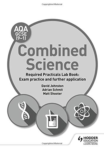 AQA GCSE (9-1) Combined Science Student Lab Book: Exam practice and further application