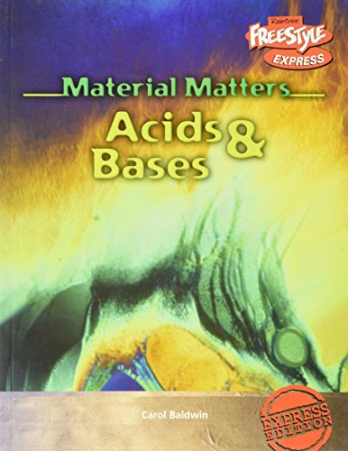 Acids and Bases (Raintree Freestyle: Material Matters)