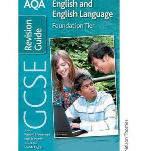 [ Aqa Gcse English And English Language Foundation Revision Guide ] By Broomhead, Richard ( Author ) Aug-2009 [ Paperback ] AQA GCSE English and English Language Foundation Revision Guide