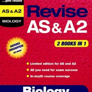 Biology (Revise AS & A2 (Combined) S.)