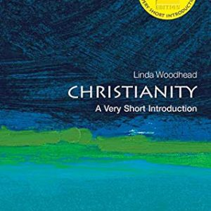 Christianity: A Very Short Introduction 2/e (Very Short Introductions)