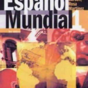 Espanol Mundial 3rd Edition STUDENT'S BOOK 1: Student's Book Bk. 1