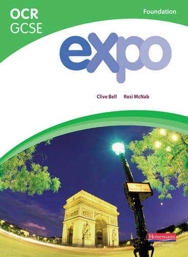 Expo OCR GCSE French Foundation Student Book (OCR Expo GCSE French)