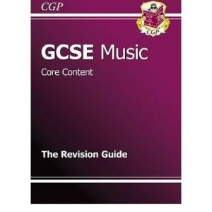 [(GCSE Music Core Content Revision Guide)] [ By (author) CGP Books, Edited by CGP Books ] [January, 2010]