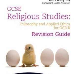 GCSE Religious Studies: Philosophy and Applied Ethics Revision Guide for OCR B by Mayled and Judith Anderson, Jon (2010)