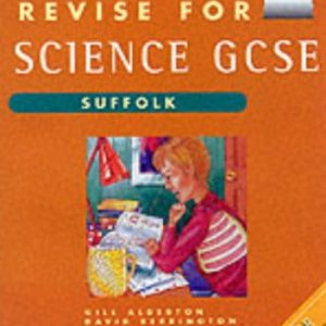 Revise for GCSE Science Suffolk Higher book