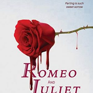 Romeo and Juliet Translated into Modern English: The most accurate line-by-line translation available, alongside original English, stage directions and historical notes: 8 (Shakespeare Translated)