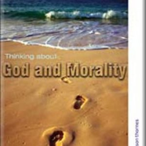 Thinking About God and Morality: Study Guide (GCSE RS for You)