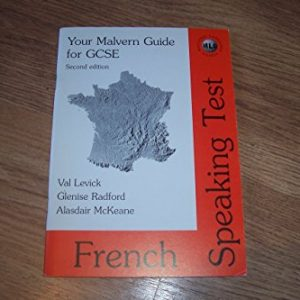 Your Malvern Guide for GCSE French Speaking Test