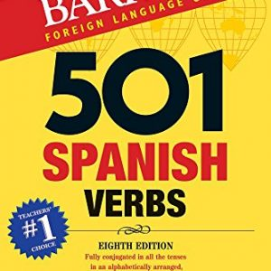 501 Spanish Verbs (501 Verb) (Barron's 501 Verbs)