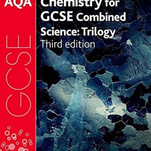 AQA GCSE Chemistry for Combined Science (Trilogy) Student Book by Lawrie Ryan (2016-06-23)