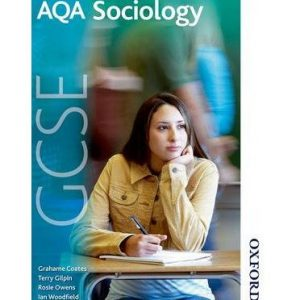 [(AQA GCSE Sociology: Student Book)] [ By (author) Grahame Coates, By (author) Terry Gilpin, By (author) Rosie Owens, By (author) Ian Woodfield ] [November, 2014]
