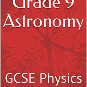 Aim for Grade 9 Astronomy: GCSE Physics