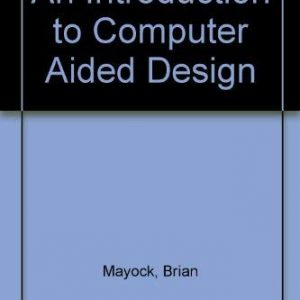 An Introduction to Computer Aided Design