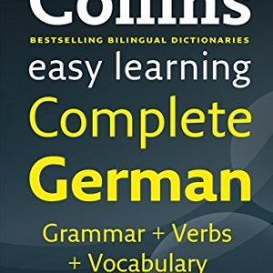 Easy Learning Complete German Grammar, Verbs and Vocabulary (3 books in 1) (Collins Easy Learning German)