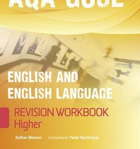 [(Revise GCSE AQA English/Language Workbook - Higher)] [By (author) Esther Menon] published on (February, 2011)