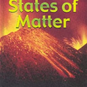 States of Matter (Chemicals in Action)
