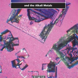 The Periodic Table: Sodium and the Alkali Metals  (The Periodic Table)