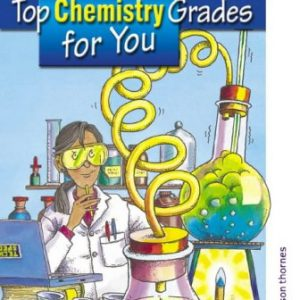 Top Chemistry Grades for You: GCSE Revison Guide for AQA Co-ordinated