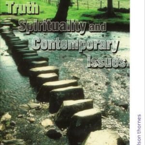 Truth Spirituality and Contempory Issues: Study Guide for AQA GCSE Religious Studies B: Specification B, Unit 4 for AQA GCSE RE B (AQA GCSE RS)