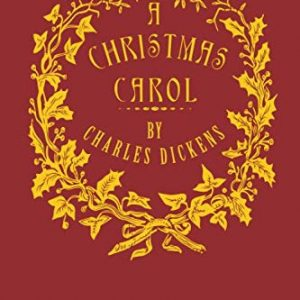 A Christmas Carol [Illustrated]: Being a Ghost Story of Christmas