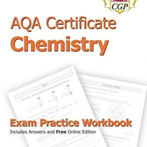 AQA Certificate Chemistry Exam Practice Workbook (with answers & online edition)
