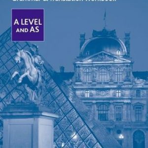 AQA French A Level and AS Grammar & Translation Workbook (AQA A Level French)