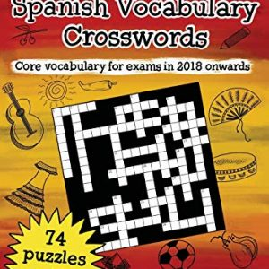 AQA GCSE (9-1) Spanish Vocabulary Crosswords: 74 crossword puzzles covering core vocabulary for exams in 2018 onwards